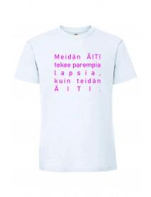 Meidän ÄITI tekee T-paita