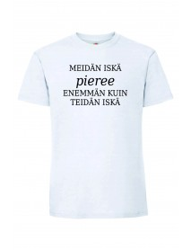 Meidän iskä pieree T-paita