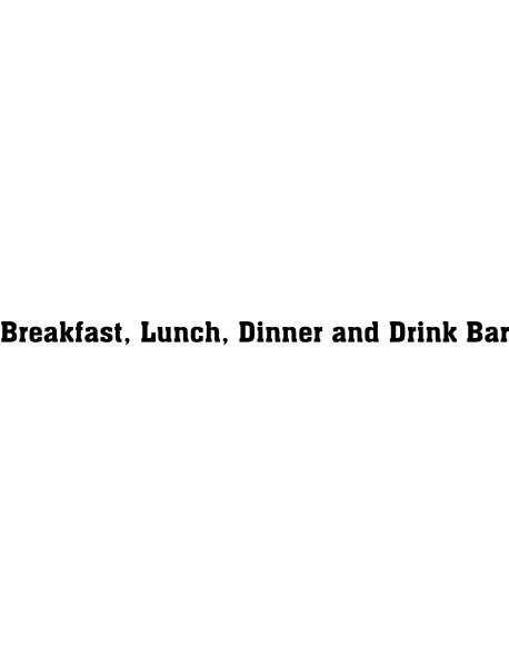 Breakfast, lunch...